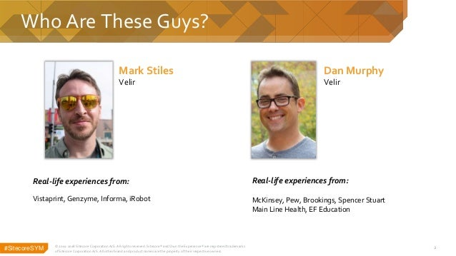 Sitecore Symposium 2018 - Supercharge Your Author Experience With Machine Learning Slide 2