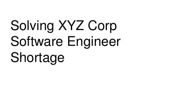 Solving XYZ Corp Software Engineer Shortage