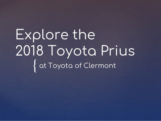 { Explore the 2018 Toyota Prius at Toyota of Clermont