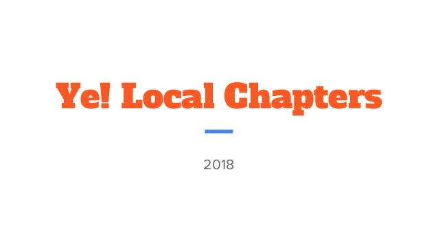 Ye! Local Chapters 2018