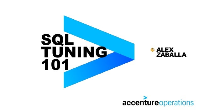 SQL TUNING 101 ALEX ZABALLA