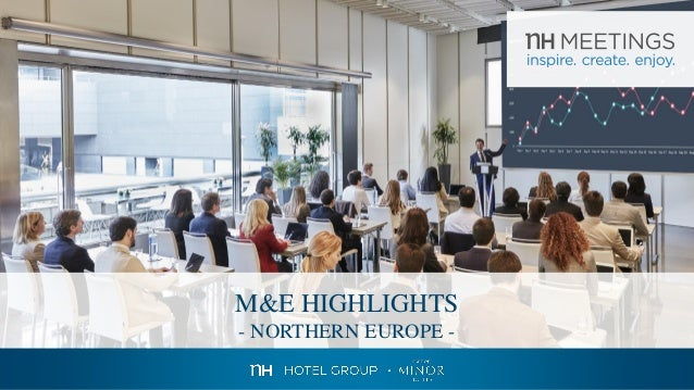 M&E HIGHLIGHTS - NORTHERN EUROPE -