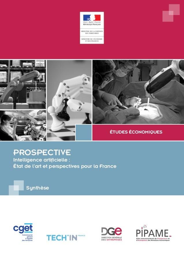 ÉTUDES ÉCONOMIQUES PROSPECTIVE Intelligence artificielle : État de l'art et perspectives pour la France Synthèse
