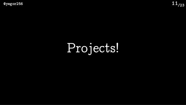 /23@yegor256 11 Projects!