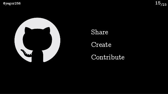 /23@yegor256 15 Share Create Contribute