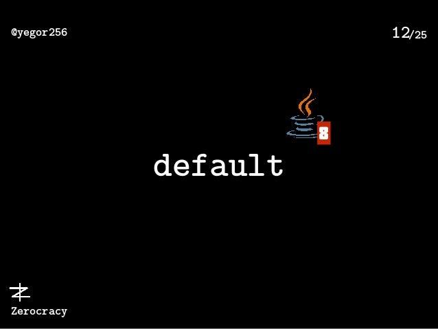 /25@yegor256 Zerocracy 12 default 8
