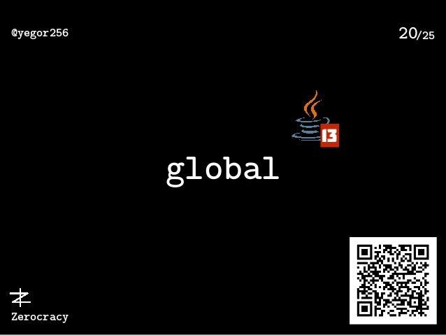 /25@yegor256 Zerocracy 20 global 13