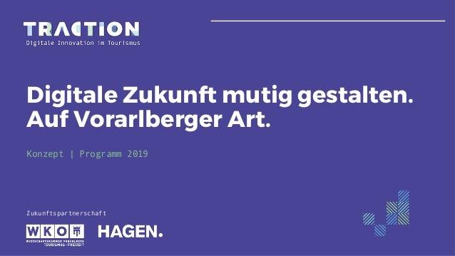 Zukunftspartnerschaft Digitale Zukunft mutig gestalten. Auf Vorarlberger Art. Konzept | Programm 2019