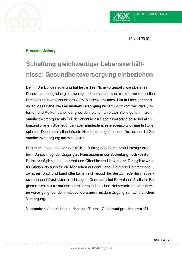 www.aok-bv.de I @AOK_Politik Seite 1 von 2 10. Juli 2019 Pressemitteilung Schaffung gleichwertiger Lebensverhält- nisse: G...