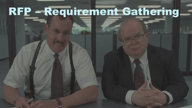 30 RFP – Requirement Gathering