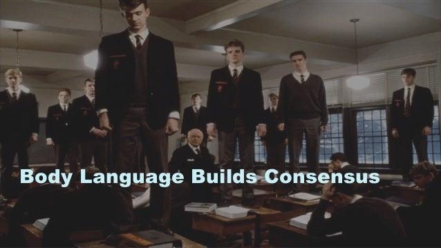 46 Body Language Builds Consensus