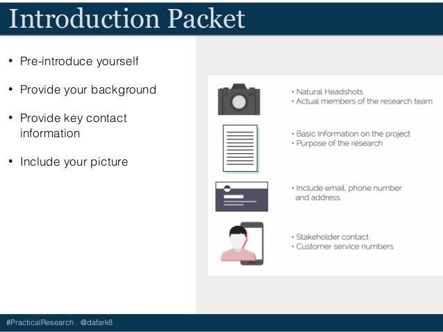 #PracticalResearch @dafark8 Introduction Packet • Pre-introduce yourself • Provide your background • Provide key contact i...