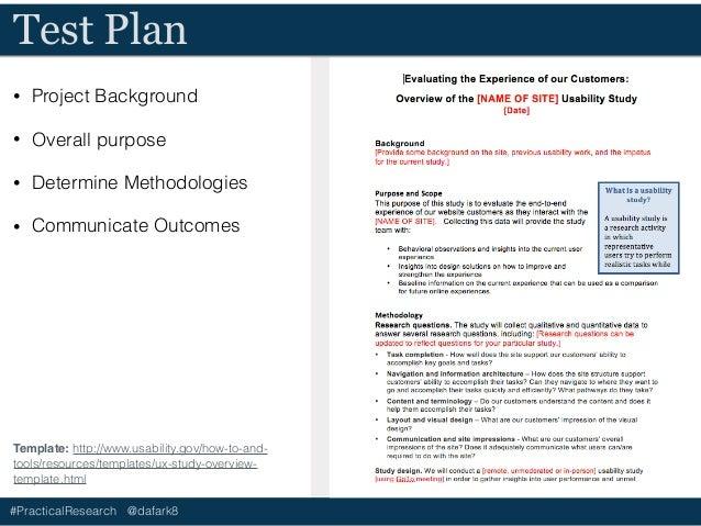 #PracticalResearch @dafark8 Test Plan • Project Background • Overall purpose • Determine Methodologies • Communicate Outco...