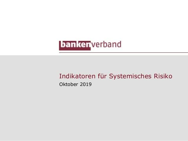 Indikatoren für Systemisches Risiko Oktober 2019