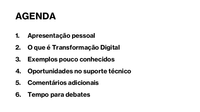 As OPORTUNIDADES da transformação digital no MUNDO do SUPORTE TÉCNICO Slide 3