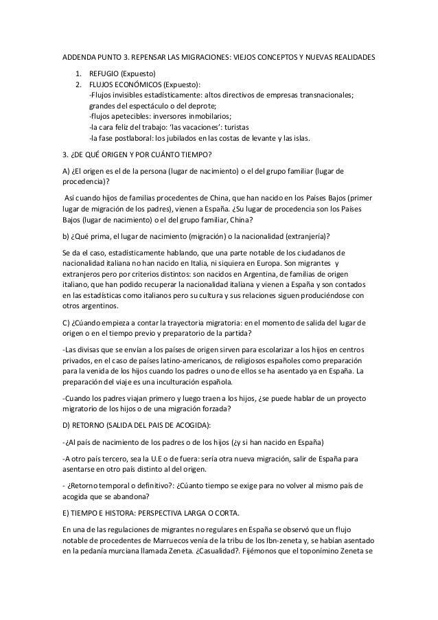 ADDENDA PUNTO 3. REPENSAR LAS MIGRACIONES: VIEJOS CONCEPTOS Y NUEVAS REALIDADES 1. REFUGIO (Expuesto) 2. FLUJOS ECONÓMICOS...