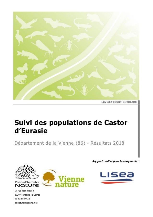 Rapport réalisé pour le compte de : 14 rue Jean Moulin 86240 Fontaine-le-Comte 05 49 88 99 23 pc.nature@laposte.net LGV-SE...