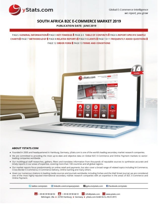 SOUTH AFRICA B2C E-COMMERCE MARKET 2019 PUBLICATION DATE: JUNE 2019 PAGE 2 GENERAL INFORMATION I PAGE 3 KEY FINDINGS I PAG...