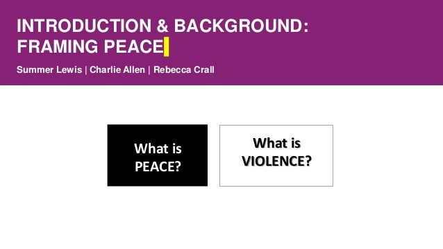 Making change through positive peace Slide 3