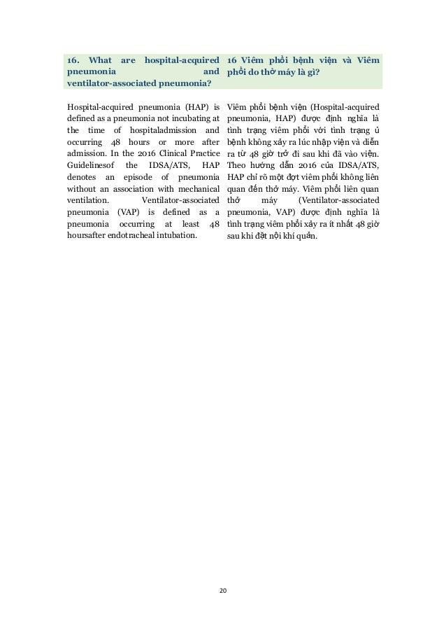 20 16. What are hospital-acquired pneumonia and ventilator-associated pneumonia? 16 Viêm phổi bệnh viện và Viêm phổi do th...