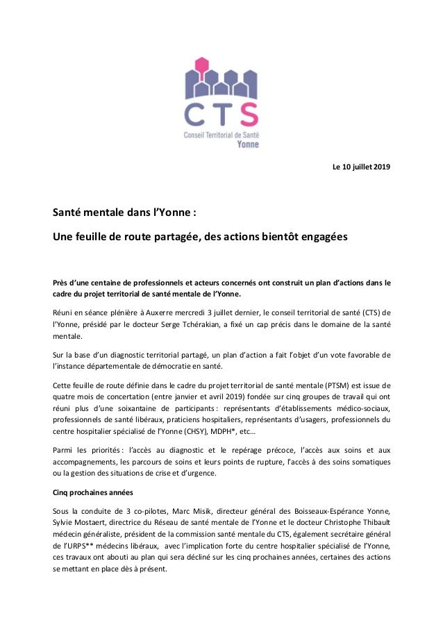 Le 10 juillet 2019 Santé mentale dans l'Yonne : Une feuille de route partagée, des actions bientôt engagées Près d'une cen...
