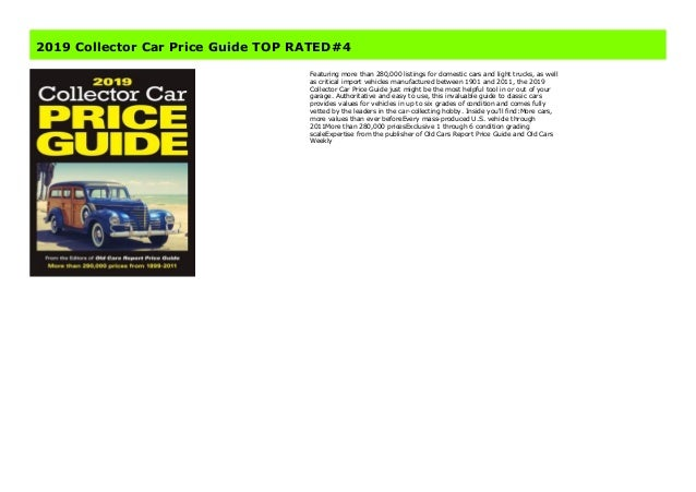Collector Car Values >> 2019 Collector Car Price Guide Top Rated 4