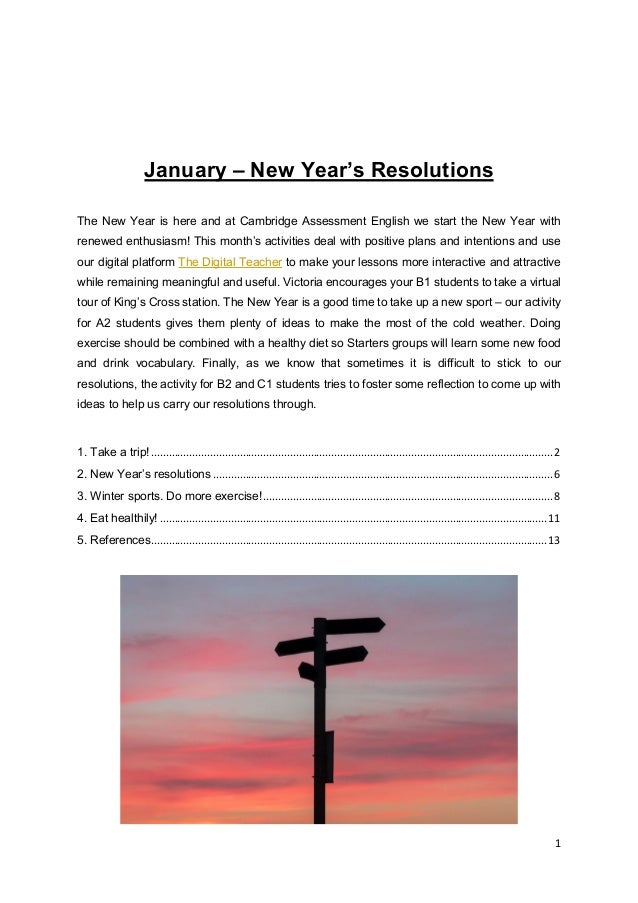 1 January – New Year's Resolutions The New Year is here and at Cambridge Assessment English we start the New Year with ren...