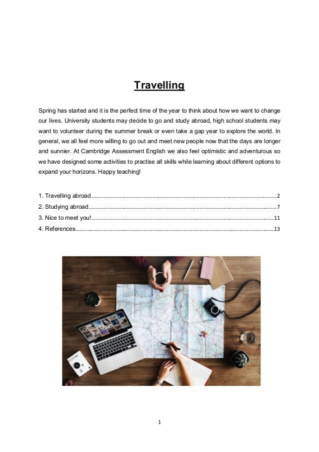 1 Travelling Spring has started and it is the perfect time of the year to think about how we want to change our lives. Uni...