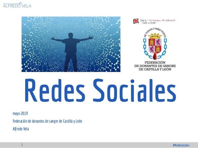 Redes Socialesmayo 2019 Federación de donantes de sangre de Castilla y León Alfredo Vela #RedesSociales1