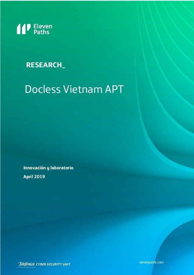 elevenpaths.com RESEARCH_ Docless Vietnam APT Innovación y laboratorio April 2019