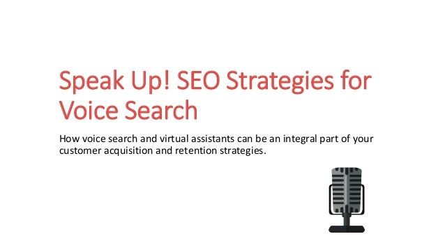 Speak Up! SEO Strategies for Voice Search How voice search and virtual assistants can be an integral part of your customer...