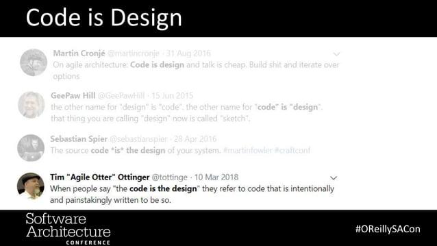 Code is Design #OReillySACon