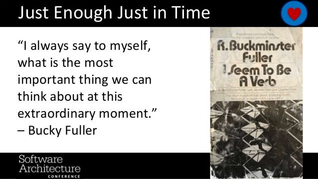 """Just Enough Just in Time """"I always say to myself, what is the most important thing we can think about at this extraordinar..."""