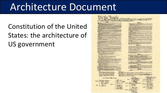 Constitution of the United States: the architecture of US government Architecture Document