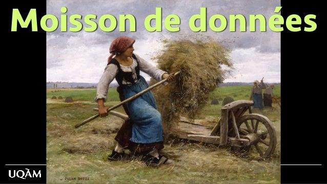 8 février 2019 - Jean-Hugues Roy Moisson de données