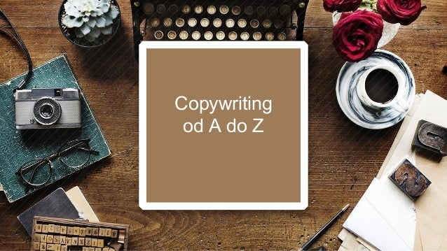 Copywriting od A do Z