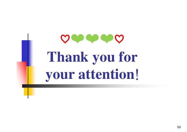 ♡❤❤❤♡ Thank you for your attention! 50