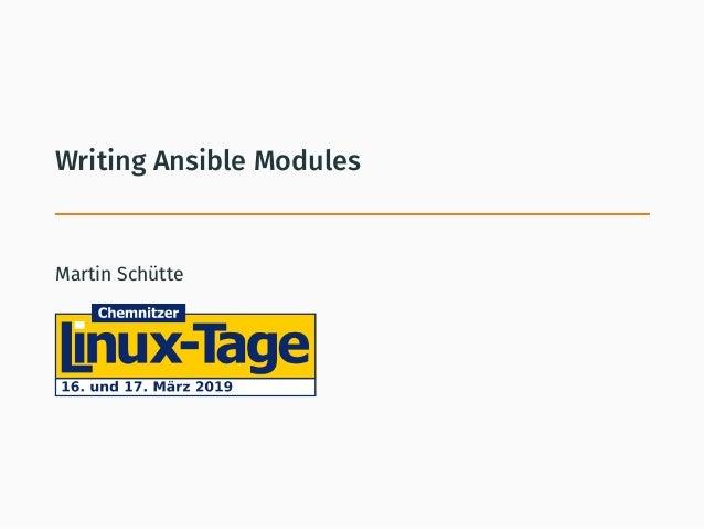Writing Ansible Modules Martin Schütte