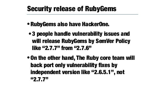 •We use the changelog generator from commit logs. •https://github.com/rubygems/ rubygems/blob/master/util/ update_changelo...