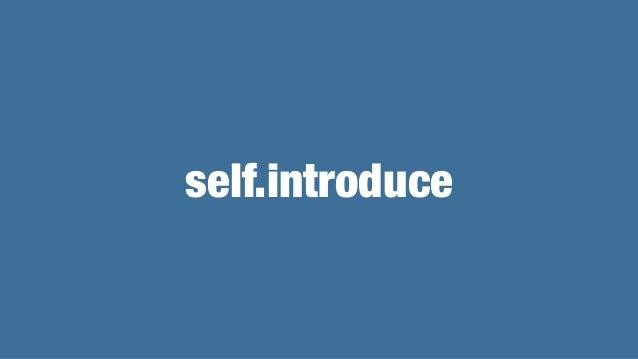 self.introduce