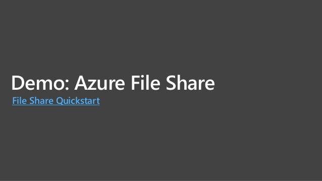 Full Managedなファイルサービス • ネイティブ Azure 統合 (ポータル/REST/CLI、請求、監視、セキュリティ) • 従量課金制のファイルストレージ(Azure MC、Web Direct など) • サポートもマイクロソ...