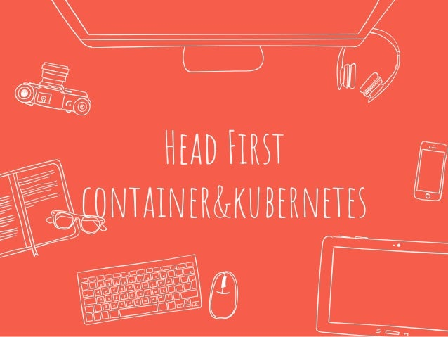 Head First container&kubernetes