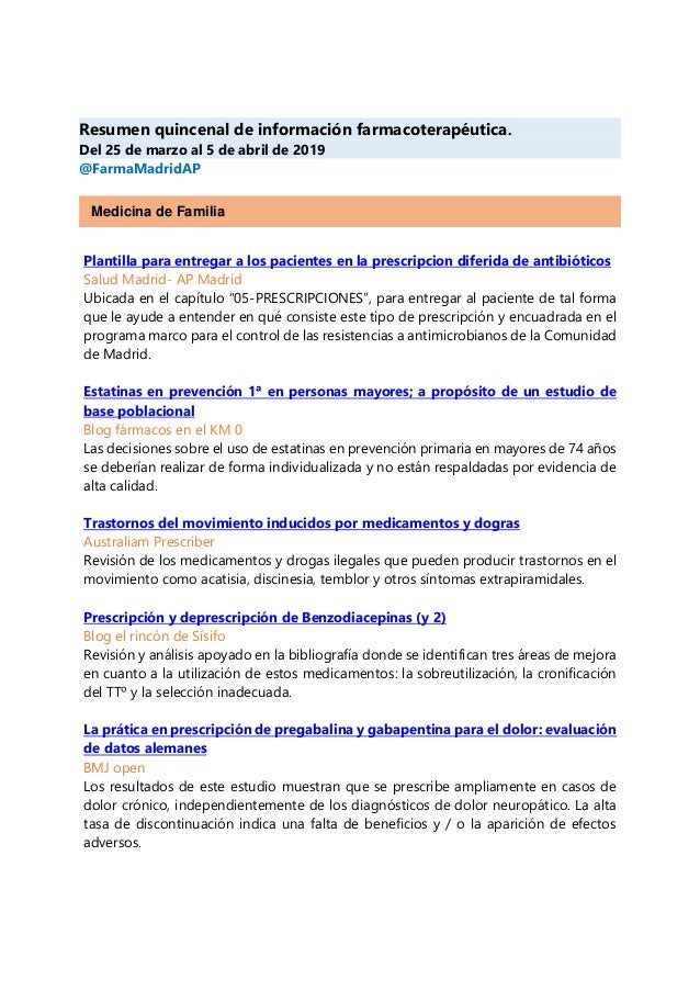 Resumen quincenal de información farmacoterapéutica. Del 25 de marzo al 5 de abril de 2019 @FarmaMadridAP Medicina de Fami...