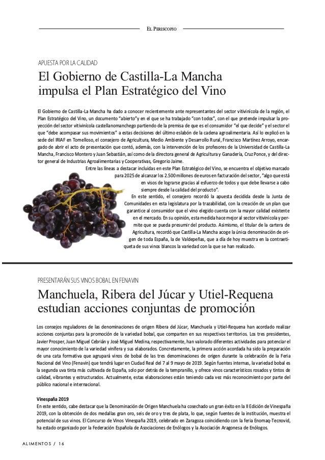 EL PERISCOPIO El Gobierno de Castilla-La Mancha ha dado a conocer recientemente ante representantes del sector vitivinícol...