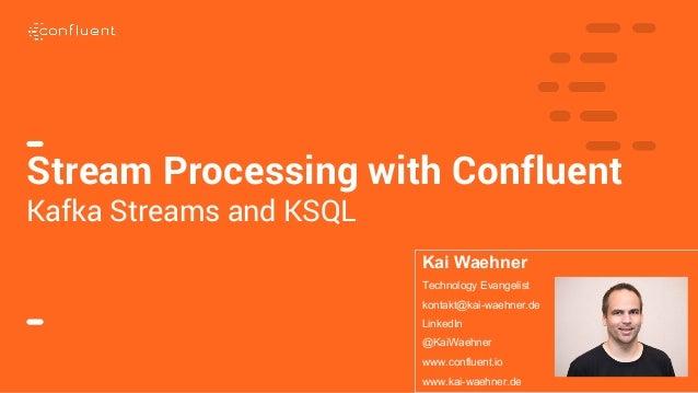 Kafka Streams vs  KSQL for Stream Processing on top of Apache Kafka