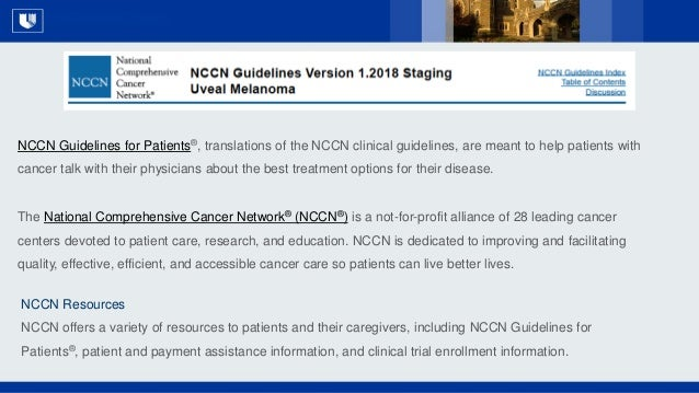 All Rights Reserved, Duke Medicine 2007 NCCN Guidelines for Patients®, translations of the NCCN clinical guidelines, are m...