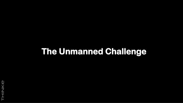 The Unmanned Challenge