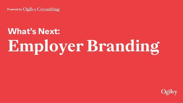 Powered by What's Next: Employer Branding