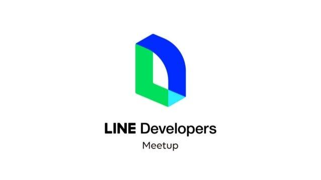 20190524 LINE Notify (LINE Developer meetup)