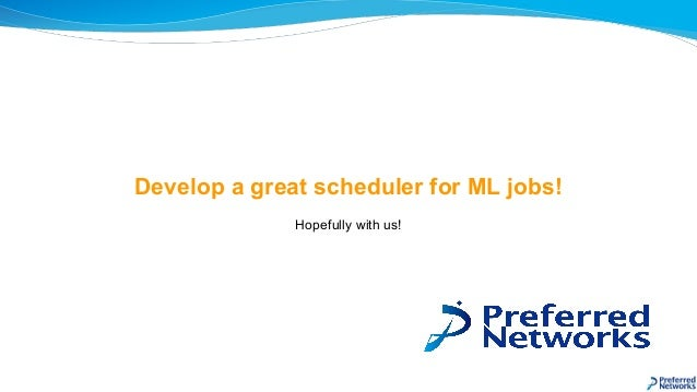 Develop a great scheduler for ML jobs! Hopefully with us!